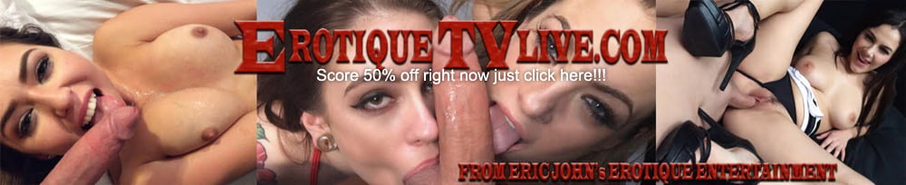 Get 50% off to Erotique TV Live with this discount!